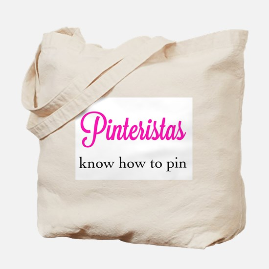Pinteristas Know How to Pin T-shirt Tote Bag