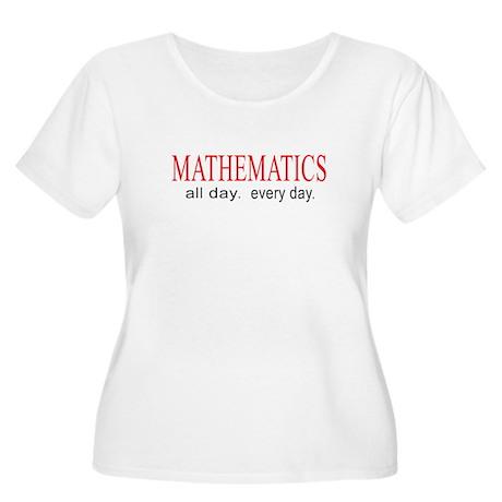 Mathematics _ all day. everyday. Women's Plus Size