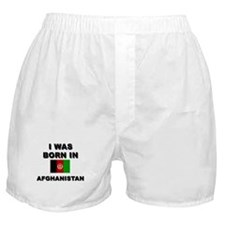 I was born in Afghanistan Boxer Shorts