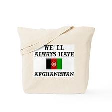 We will always have Afghanistan Tote Bag