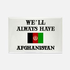 We will always have Afghanistan Rectangle Magnet