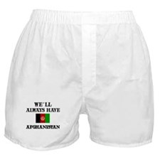We will always have Afghanistan Boxer Shorts