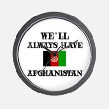 We will always have Afghanistan Wall Clock