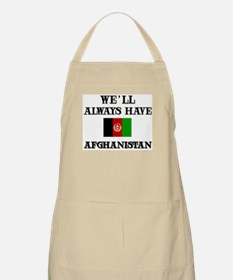 We will always have Afghanistan BBQ Apron