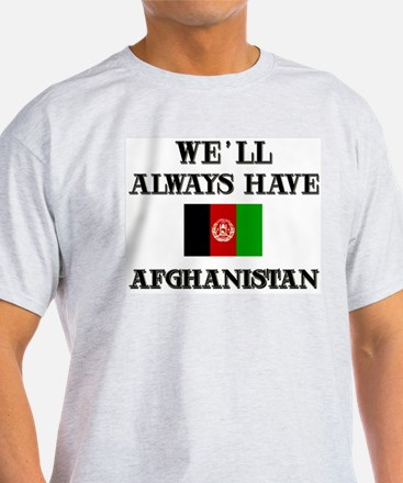 We will always have Afghanistan Ash Grey T-Shirt