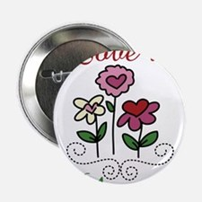 "Love Is Bloomin 2.25"" Button"