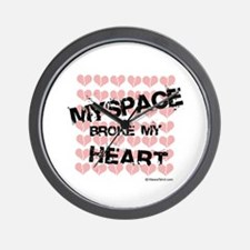 Myspace broke my heart  Wall Clock