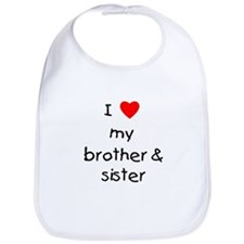I love my brother & sister Bib