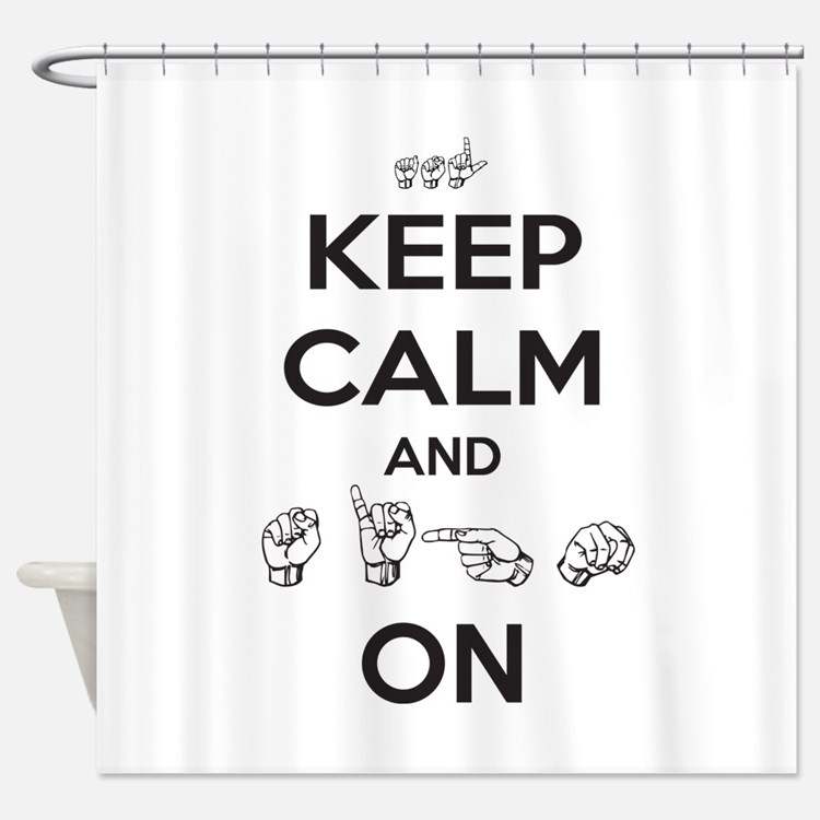 Sign On Shower Curtain