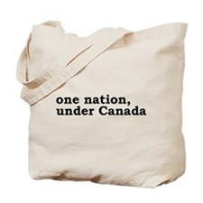 One Nation Under Canada Tote Bag