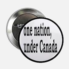 "One Nation Under Canada 2.25"" Button"