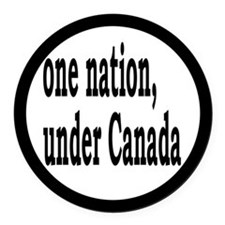 One Nation Under Canada Round Car Magnet