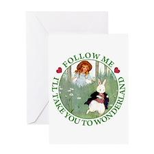 Follow Me To Wonderland Greeting Card