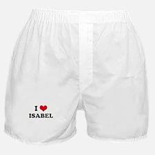 I HEART ISABEL Boxer Shorts