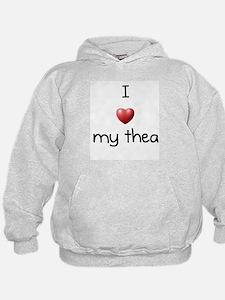 I Love Thea Hoodie