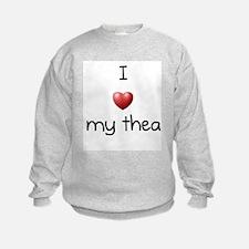 I Love Thea Sweatshirt