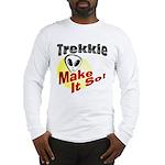 Trekkie Long Sleeve T-Shirt