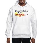 Trekkie Hooded Sweatshirt