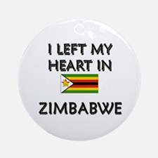 I Left My Heart In Zimbabwe Ornament (Round)