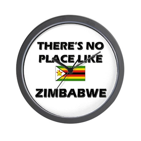 There Is No Place Like Zimbabwe Wall Clock