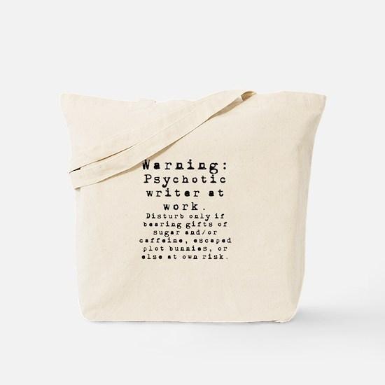 Caution: Writer at Work Tote Bag