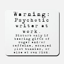 Caution: Writer at Work Mousepad
