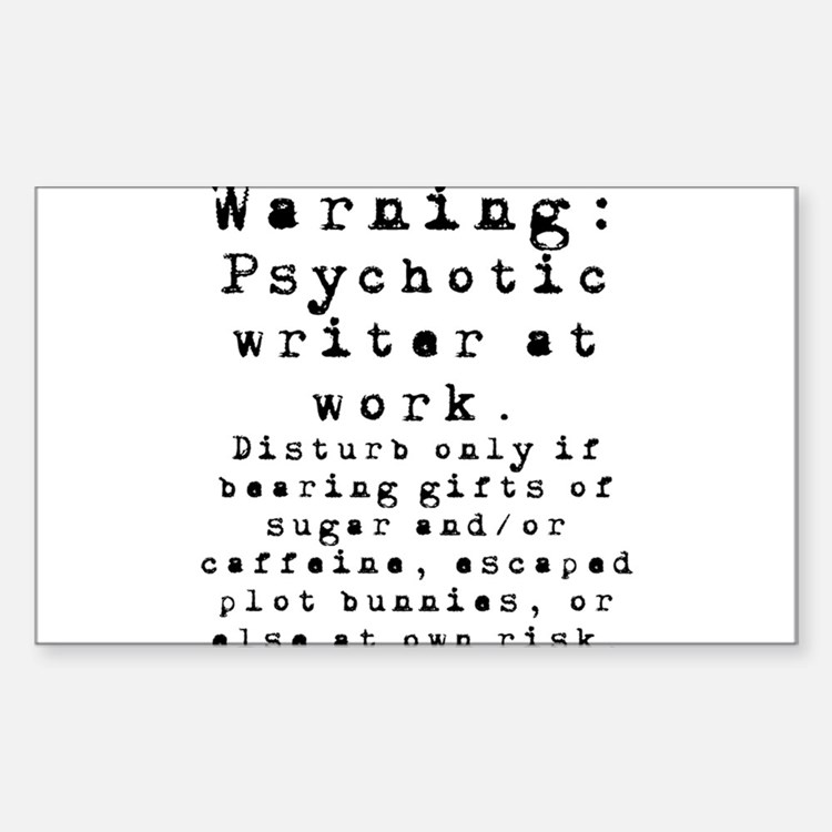 Caution: Writer at Work Decal