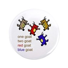 """One Goat, Two Goat, Red Goat, Blue Goat 3.5"""" Butto"""