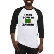 I Was Born In Zambia Baseball Jersey