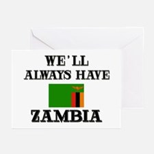 We Will Always Have Zambia Greeting Cards (Package