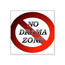 """No Drama Zone Square Sticker 3"""" x 3"""""""