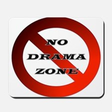 No Drama Zone Mousepad