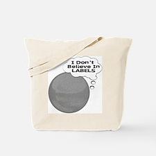 I Don't Believe In Labels Plu Tote Bag