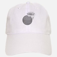 I Don't Believe In Labels Plu Baseball Baseball Cap