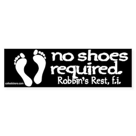 "No Shoes Required ""Robbin's Rest"" Sticker"
