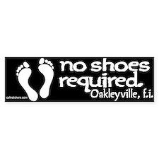 "No Shoes Required ""Oakleyville"" Bumper Sticker"