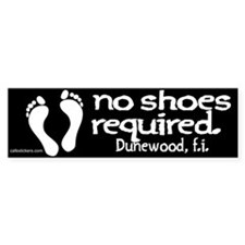 "No Shoes Required ""Dunewood"" Bumper Sticker"