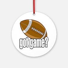 Got Game? Football Ornament (Round)