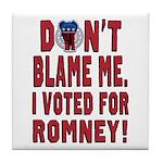 Don't Blame Me Anti-Obama Tile Coaster