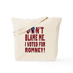 Don't Blame Me Anti-Obama Tote Bag