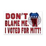 Don't Blame Me Anti-Obama Rectangle Car Magnet