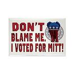 Don't Blame Me Anti-Obama Rectangle Magnet