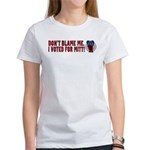 Don't Blame Me Anti-Obama Women's T-Shirt