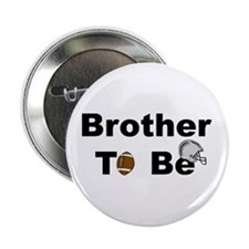 Football Brother To Be Button