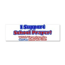 I Support School Prayer Quran Design Car Magnet 10