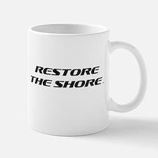 Unique Restore the shore Mug