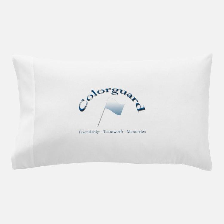 Colorguard: Friendship Teamwork Memories Pillow Ca