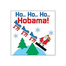 """Hobama! Square Sticker 3"""" x 3"""""""