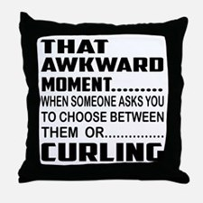 That Awkward Moment... Curling Throw Pillow