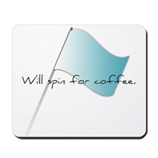 Colorguard Will spin for coffee Mousepad